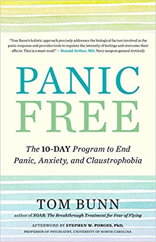 Panic Free: The 10-Day Program to End Panic, Anxiety, and