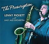 The Prescription by Lenny Pickett (2014-05-03)