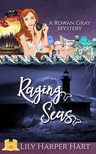 Raging Seas (A Rowan Gray Mystery Book 9) by [Hart, Lily Harper]