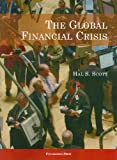 The Global Financial Crisis, Scott, Hal S., 1599417200