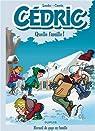 Cédric Best Of - tome 6 - Quelle famille ! par Laudec