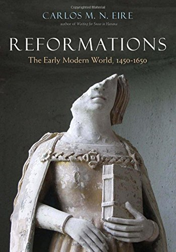 Reformations: The Early Modern World, 1450-1650