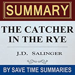 The Catcher in the Rye: by J.D. Salinger - Summary, Review & Analysis