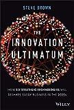 The Innovation Ultimatum: How six strategic