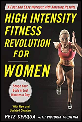 High Intensity Fitness Revolution for Women: A Fast and Easy