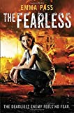 The Fearless by Emma Pass (2015-04-14)