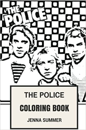 The Police Coloring Book: Epic Rock-Punk and Jazz Reggae Band Sting ...