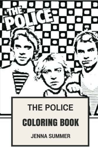 Band Music Punk Rock T-shirt - The Police Coloring Book: Epic Rock-Punk and Jazz Reggae Band Sting and New Wave Music Inspired Adult Coloring Book (The Police Books)