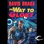 The Way to Glory: RCN Series, Book 4 | David Drake