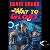 The Way to Glory: RCN Series, Book 4 | David Drake