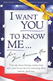 I Want You to Know Me ... Love, Your American Hero, Vickie L. Mullins, 0979558808