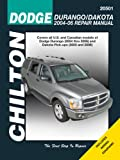 Dodge Durango 2004-06 & Dakota Pick-UPs 2005-06 (Chilton's Total Car Care Repair Manual)
