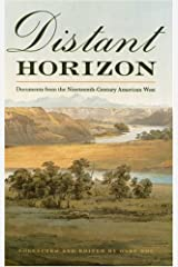 Distant Horizon: Documents from the Nineteenth-Century American West Paperback