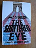 The Shattered Eye, Bill Granger, 0517547422