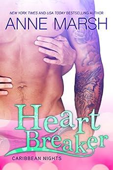 Heartbreaker (Caribbean Nights Book 4) by [Marsh, Anne]