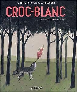 vignette de 'Croc-Blanc (Jean-Pierre Kerloc'h)'