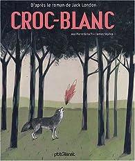 Croc-Blanc par Jean-Pierre Kerloc'h