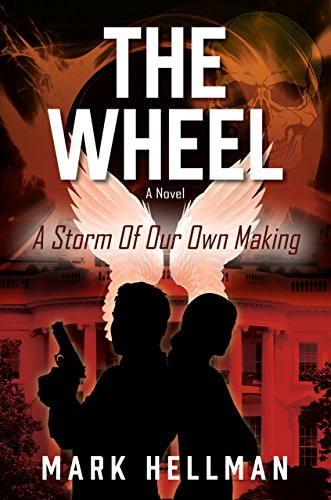 the-wheel-a-storm-of-our-own-making