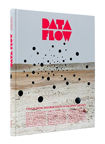 Flow Graphic - Data Flow: Visualising Information in Graphic Design