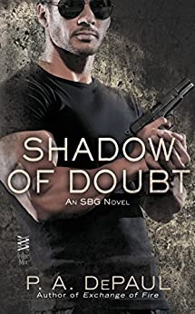 Shadow of Doubt (An SBG Novel Book 2) by [DePaul, P. A.]