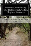 Poems: Containing the Retrospect, Odes, Elegies, Sonnets, Robert Lovell & Robert Southey, 1500258490