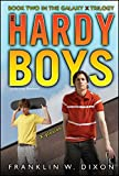 X-plosion: Book Two in the Galaxy X Trilogy (Hardy Boys (All New) Undercover Brothers)