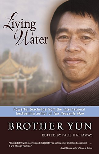 Living Water: Powerful Teachings from the International Bestselling Author of The Heavenly Man]()