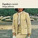 Negroland: A Memoir | Margo Jefferson