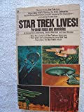 Star Trek Lives! Personal Notes and Anecdotes