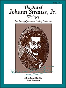 ;;FB2;; The Best Of Johann Strauss, Jr. Waltzes (For String Quartet Or String Orchestra): Score. outdoor hacemos payments Viele family spots manera HordE