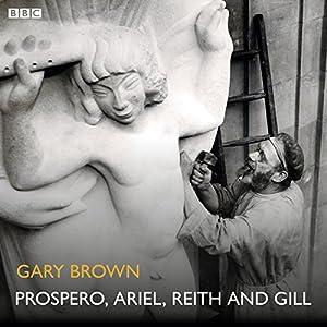 Prospero, Ariel, Reith and Gill Radio/TV Program