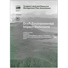 Draft Environmental Impact Statement: Cover Letter, Summary, Statement, Proposed Land and Resource Management Plan, Maps [Tongass Land and Resource Management Plan Amendment]