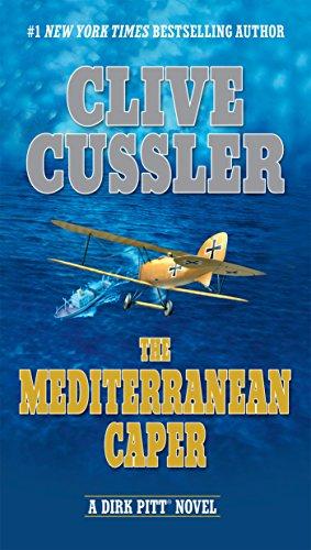 The Mediterranean Caper (Dirk Pitt Adventure) (Best Of Bond James Bond 40th Anniversary Edition)