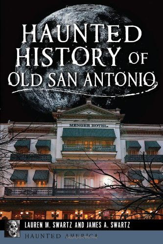 Haunted History of Old San Antonio (Haunted America) (Hotels Hospitals And Jails compare prices)