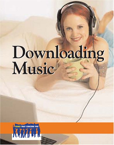 Downloading Music (Issues That Concern You) by Brand: Cengage Learning (Greenhaven Press)