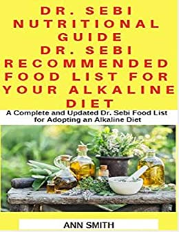 Amazon com: Dr  Sebi Nutritional Guide : Dr  Sebi Recommended Food