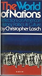 The world of nations;: Reflections on American history, politics, and culture