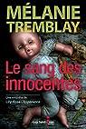 Le sang des innocentes par Mélanie Tremblay