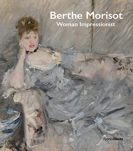 Pdf History Berthe Morisot, Woman Impressionist