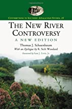 The New River Controversy, A New Edition…