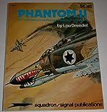Phantom II, A Pictorial History of the McDonnell-Douglas F-4 Phantom II, Lou Drendel, 0897470621