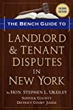 The Bench Guide to Landlord & Tenant Disputes in New York (Second Edition)