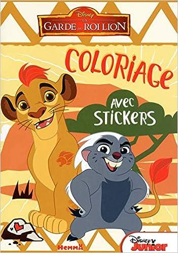 Disney La Garde Du Roi Lion Coloriages Avec Stickers