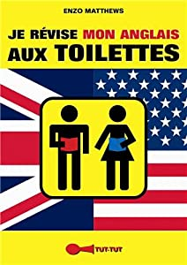 """Afficher """"Je révise mon anglais aux toilettes"""""""