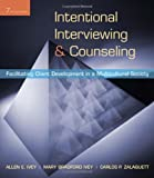 img - for Intentional Interviewing and Counseling: Facilitating Client Development in a Multicultural Society (HSE 123 Interviewing Techniques) book / textbook / text book