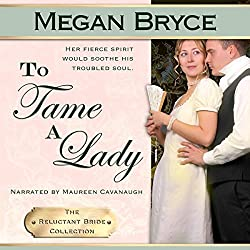 To Tame A Lady (The Reluctant Bride Collection)