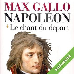 Le chant du départ (Napoléon 1) | Livre audio