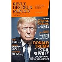 Revue des Deux Mondes novembre 2018: Donald Trump est-il si fou ? (French Edition)
