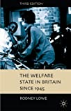 img - for The Welfare State in Britain since 1945 by Rodney Lowe (2004-12-17) book / textbook / text book