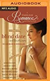 Blind Date Collection (A Timeless Romance Anthology)